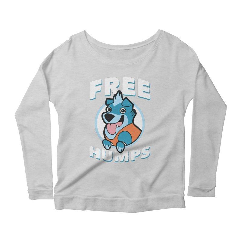 FREE HUMPS Women's Longsleeve Scoopneck  by Tripleta Gourmet Clothing