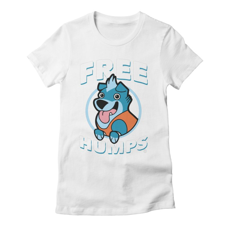 FREE HUMPS Women's Fitted T-Shirt by Tripleta Gourmet Clothing