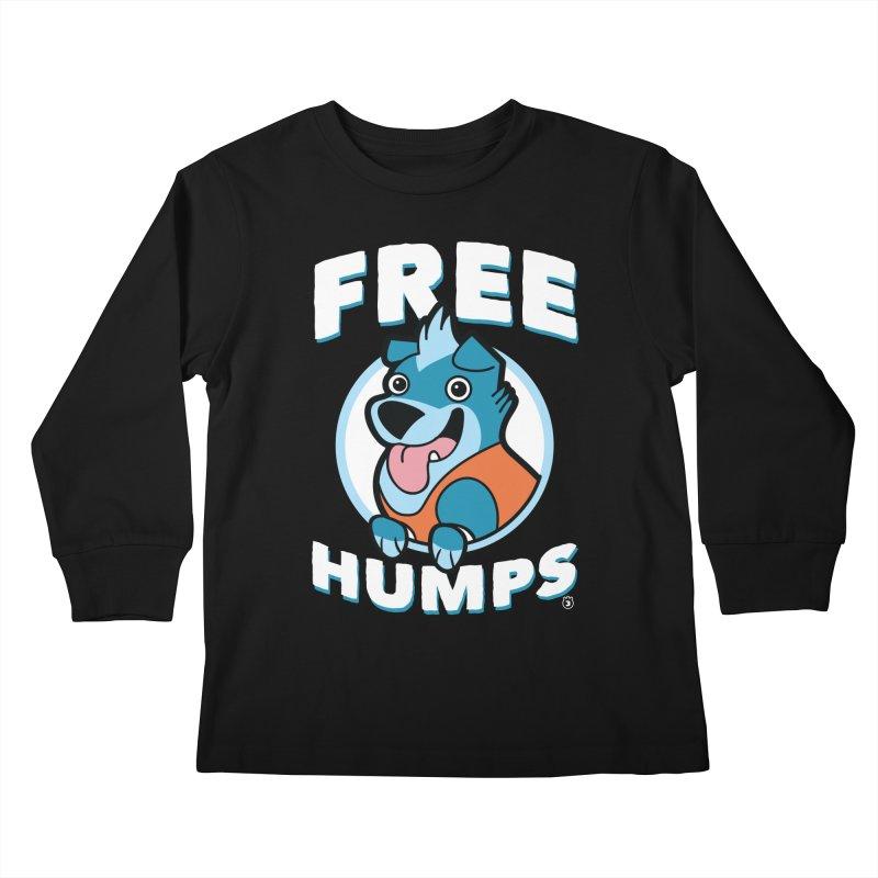 FREE HUMPS Kids Longsleeve T-Shirt by Tripleta Gourmet Clothing