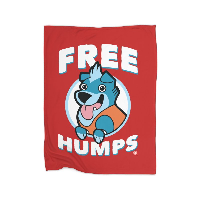 FREE HUMPS Home Blanket by Tripleta Gourmet Clothing