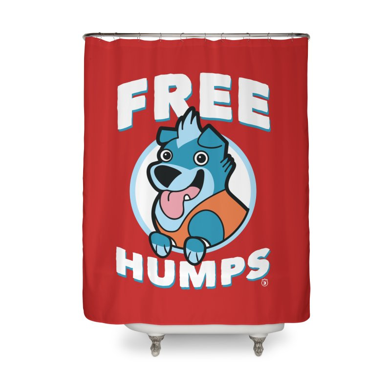 FREE HUMPS Home Shower Curtain by Tripleta Gourmet Clothing