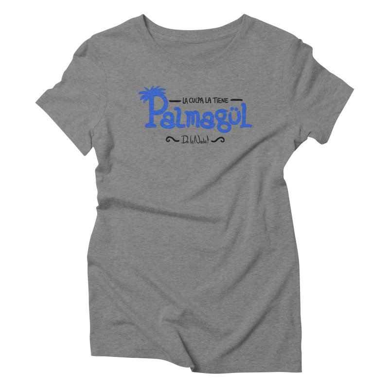 PALMAGUL Women's Triblend T-Shirt by Tripleta Gourmet Clothing