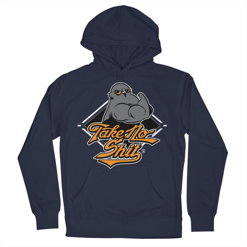 TAKE NO SHIT Men's Pullover Hoody by Tripleta Gourmet Clothing