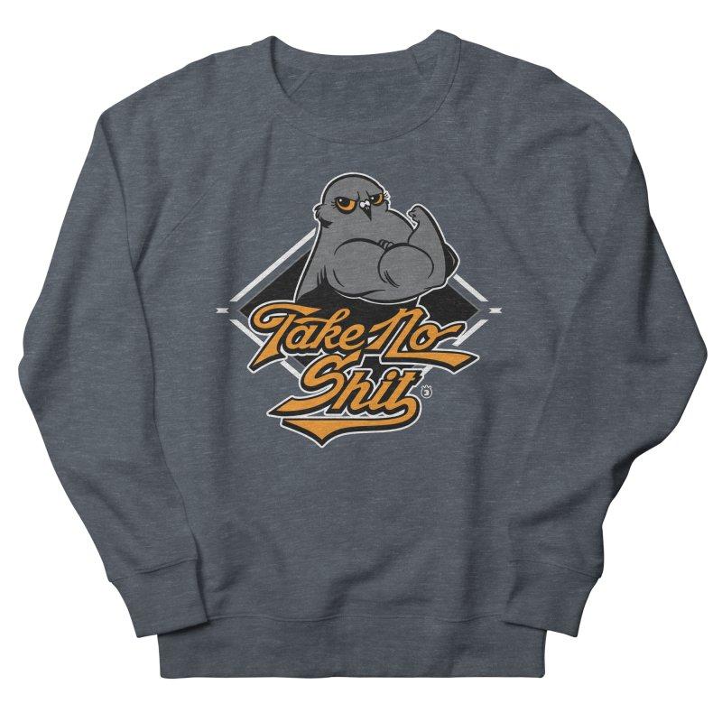 TAKE NO SHIT Men's French Terry Sweatshirt by Tripleta Studio Shop