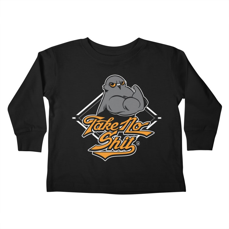 TAKE NO SHIT Kids Toddler Longsleeve T-Shirt by Tripleta Gourmet Clothing