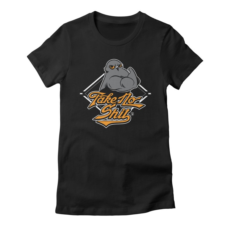 TAKE NO SHIT Women's Fitted T-Shirt by Tripleta Gourmet Clothing