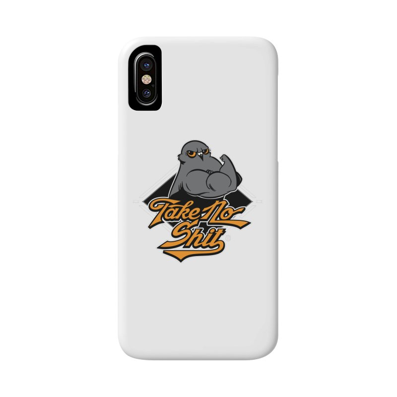 TAKE NO SHIT Accessories Phone Case by Tripleta Gourmet Clothing