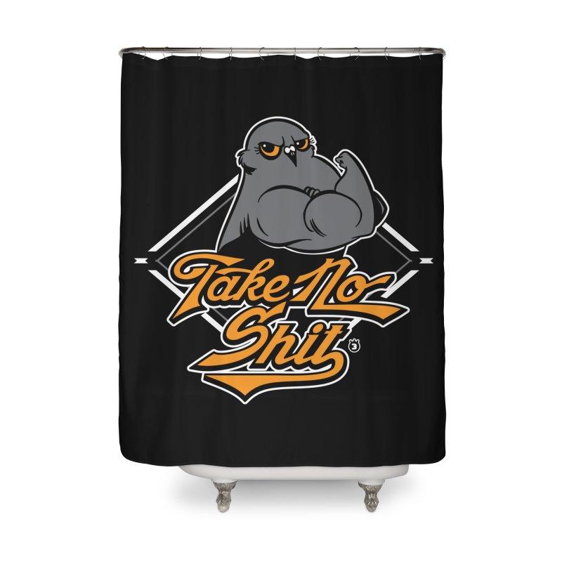 TAKE NO SHIT Home Shower Curtain by Tripleta Studio Shop