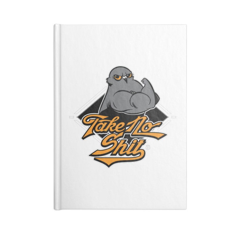 TAKE NO SHIT Accessories Notebook by Tripleta Gourmet Clothing