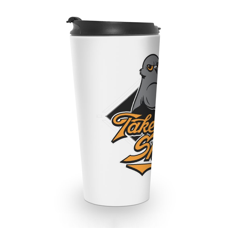 TAKE NO SHIT Accessories Travel Mug by Tripleta Studio Shop