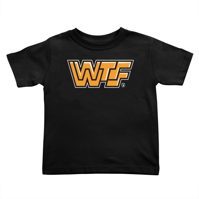WTF Kids Toddler T-Shirt by Tripleta Gourmet Clothing