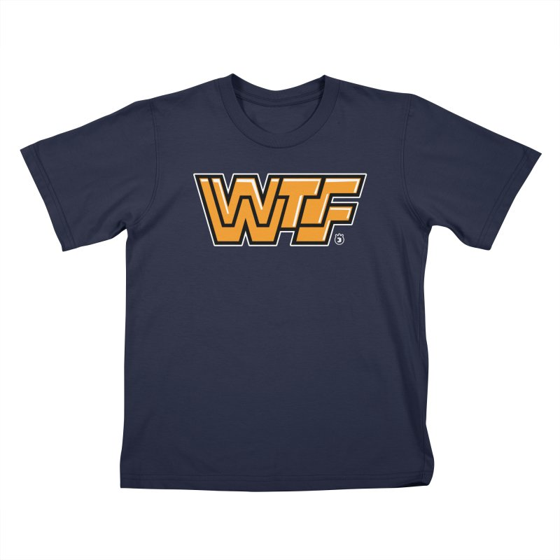 WTF Kids T-shirt by Tripleta Gourmet Clothing