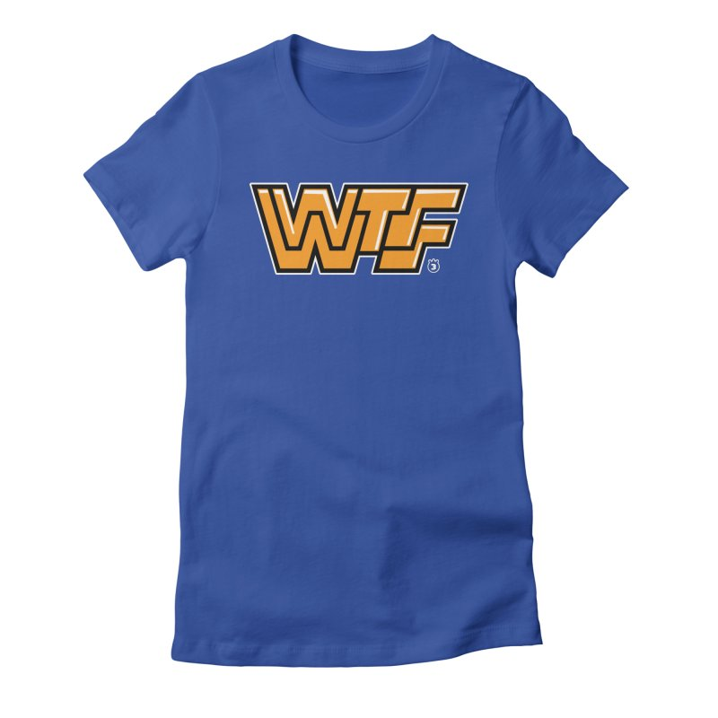 WTF Women's Fitted T-Shirt by Tripleta Gourmet Clothing