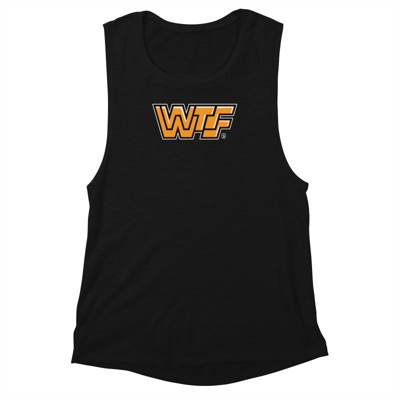 WTF Women's Muscle Tank by Tripleta Gourmet Clothing