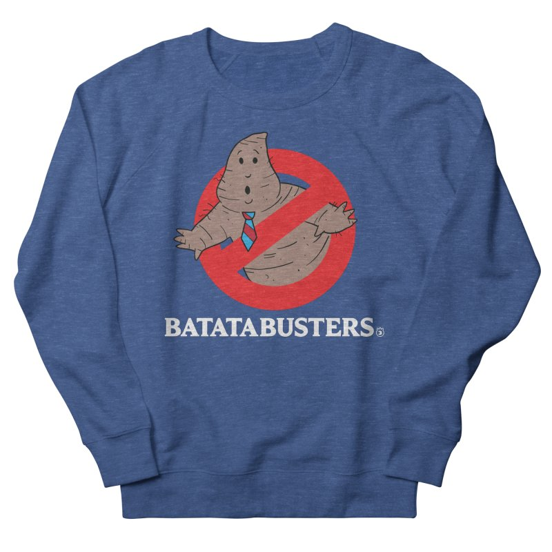 BATATA BUSTERS Women's French Terry Sweatshirt by Tripleta Studio Shop