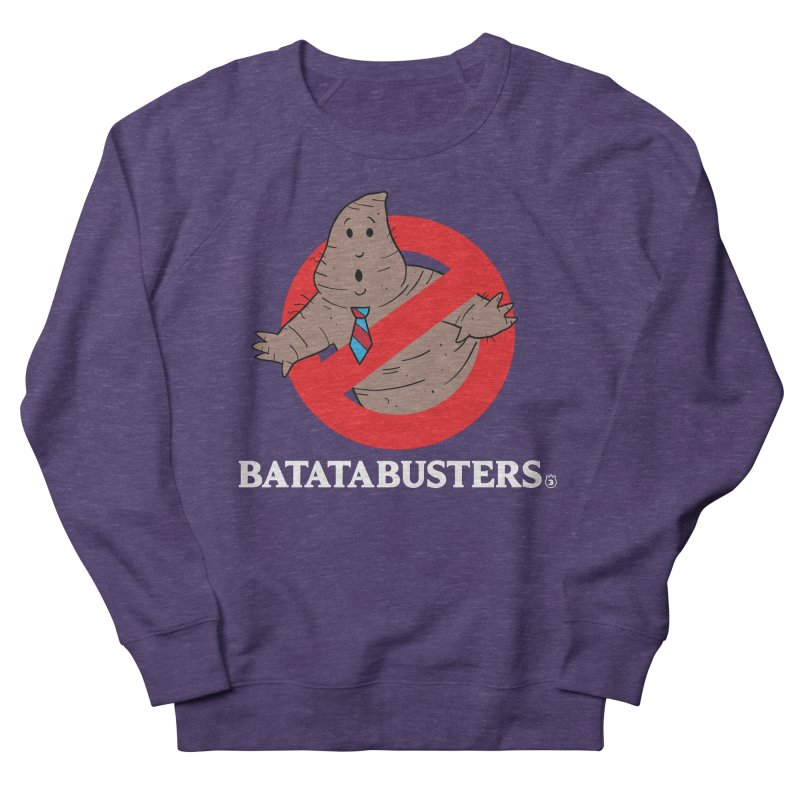 BATATA BUSTERS Women's French Terry Sweatshirt by Tripleta Gourmet Clothing