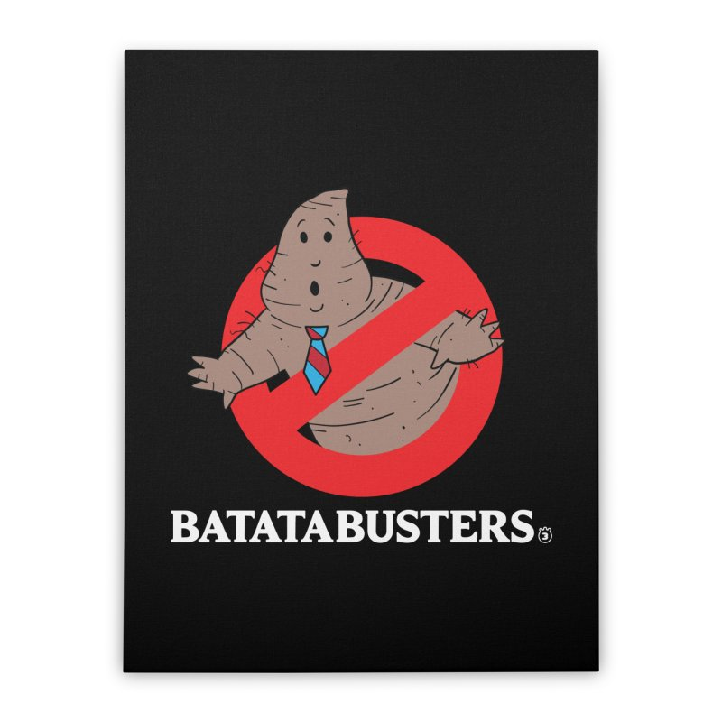 BATATA BUSTERS Home Stretched Canvas by Tripleta Gourmet Clothing