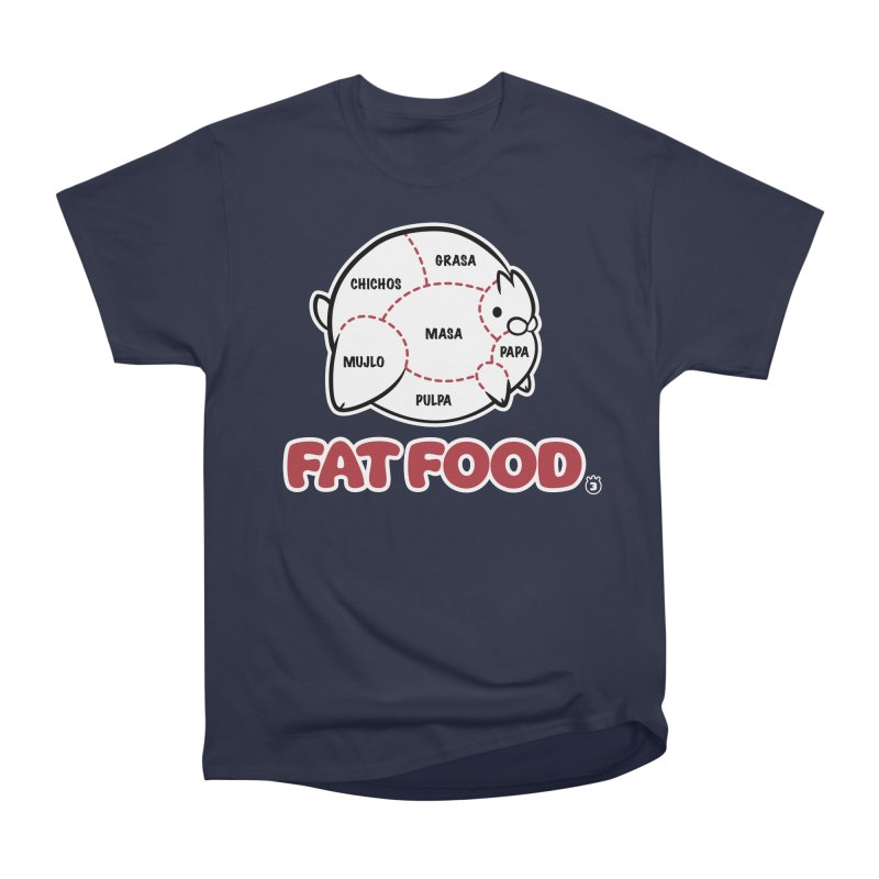 FAT FOOD Women's Classic Unisex T-Shirt by Tripleta Gourmet Clothing