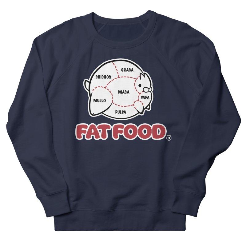 FAT FOOD Women's Sweatshirt by Tripleta Gourmet Clothing