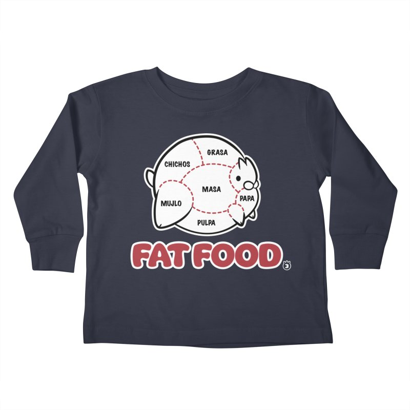 FAT FOOD Kids Toddler Longsleeve T-Shirt by Tripleta Gourmet Clothing
