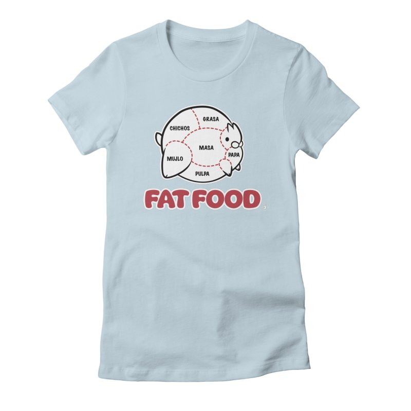 FAT FOOD Women's Fitted T-Shirt by Tripleta Gourmet Clothing