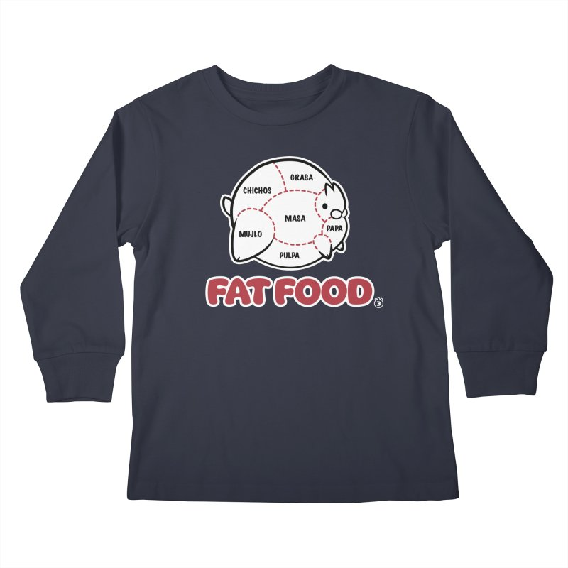 FAT FOOD Kids Longsleeve T-Shirt by Tripleta Gourmet Clothing