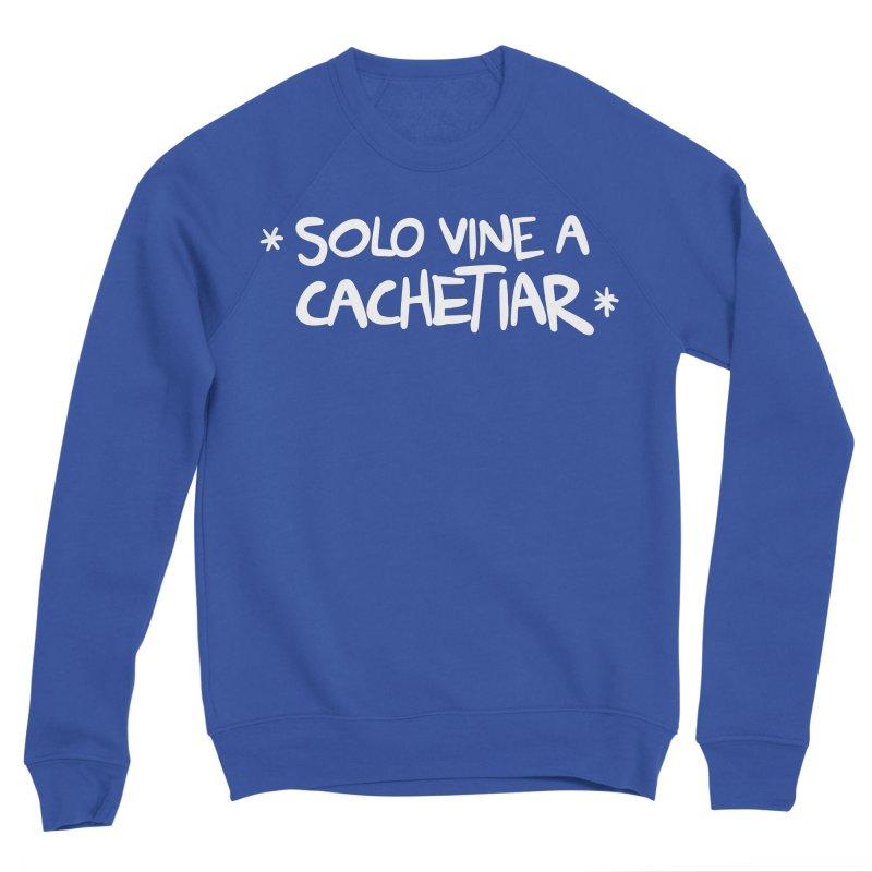 CACHETE Men's Sweatshirt by Tripleta Studio Shop