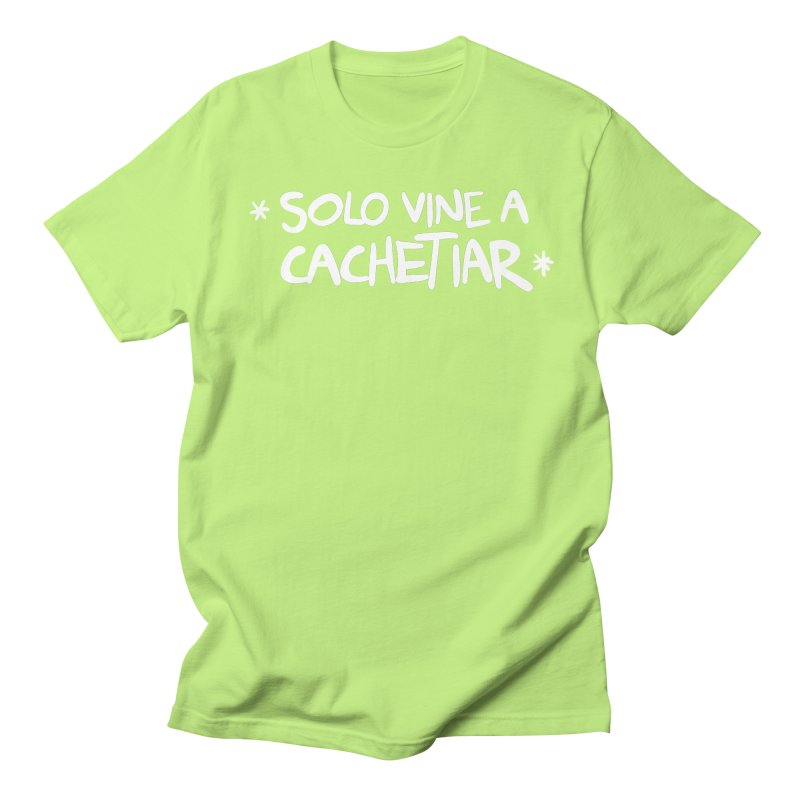 CACHETE Women's Regular Unisex T-Shirt by Tripleta Gourmet Clothing