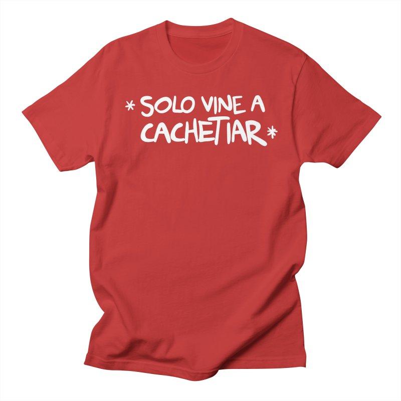 CACHETE Women's Regular Unisex T-Shirt by Tripleta Studio Shop