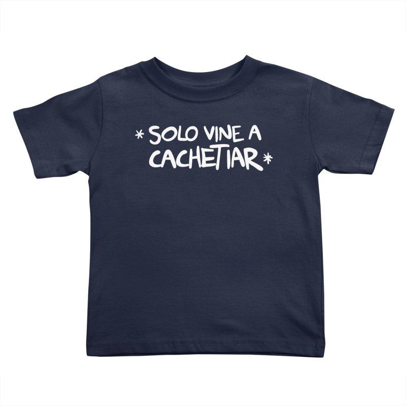 CACHETE Kids Toddler T-Shirt by Tripleta Studio Shop