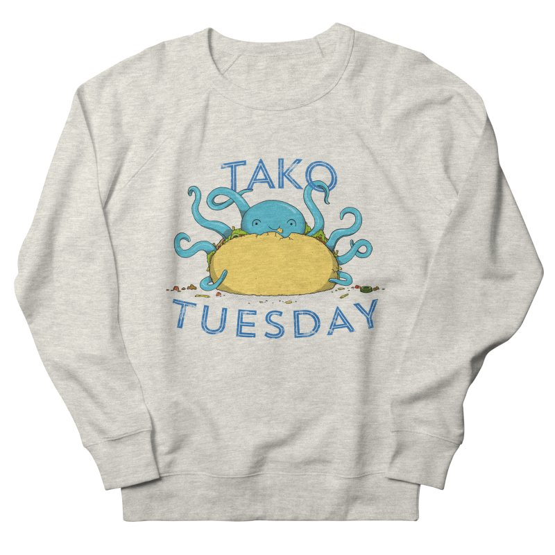 Tako Teusday Men's Sweatshirt by tristan's Artist Shop