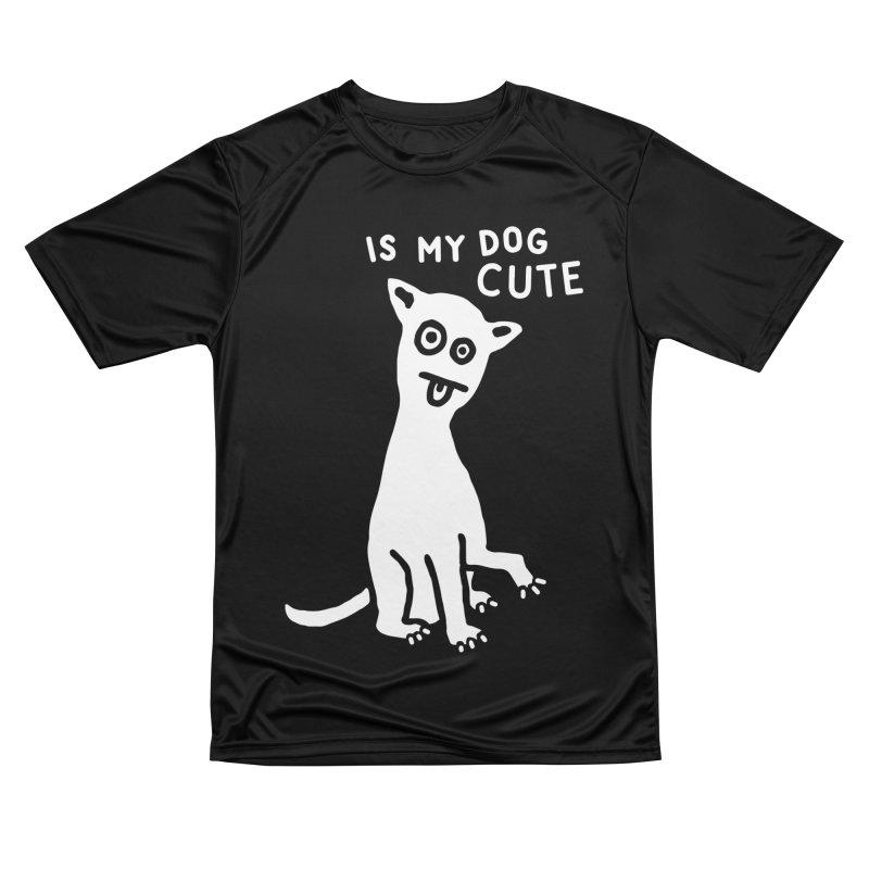 Is My Dog Cute Men's T-Shirt by troublemuffin's Artist Shop