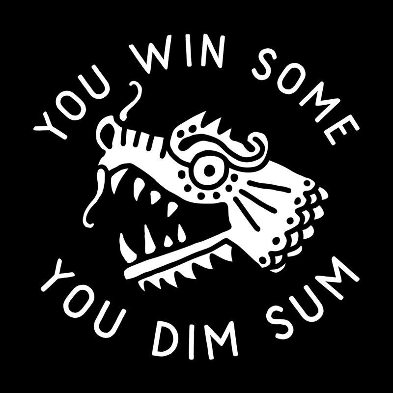 You Win Some, You Dim Sum Men's T-Shirt by troublemuffin's Artist Shop