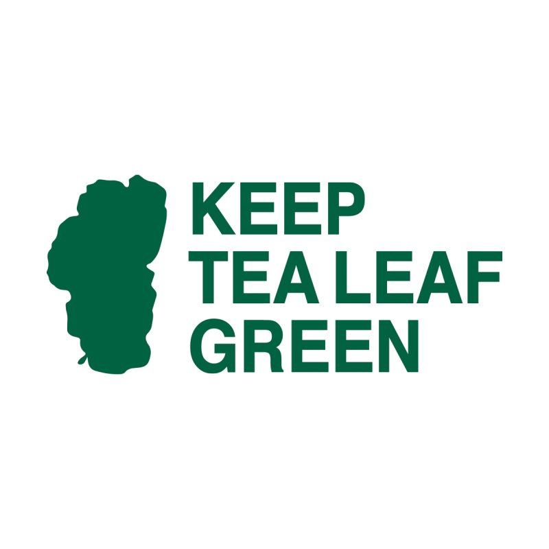 Keep Tea Leaf Green Men's T-Shirt by troublemuffin's Artist Shop