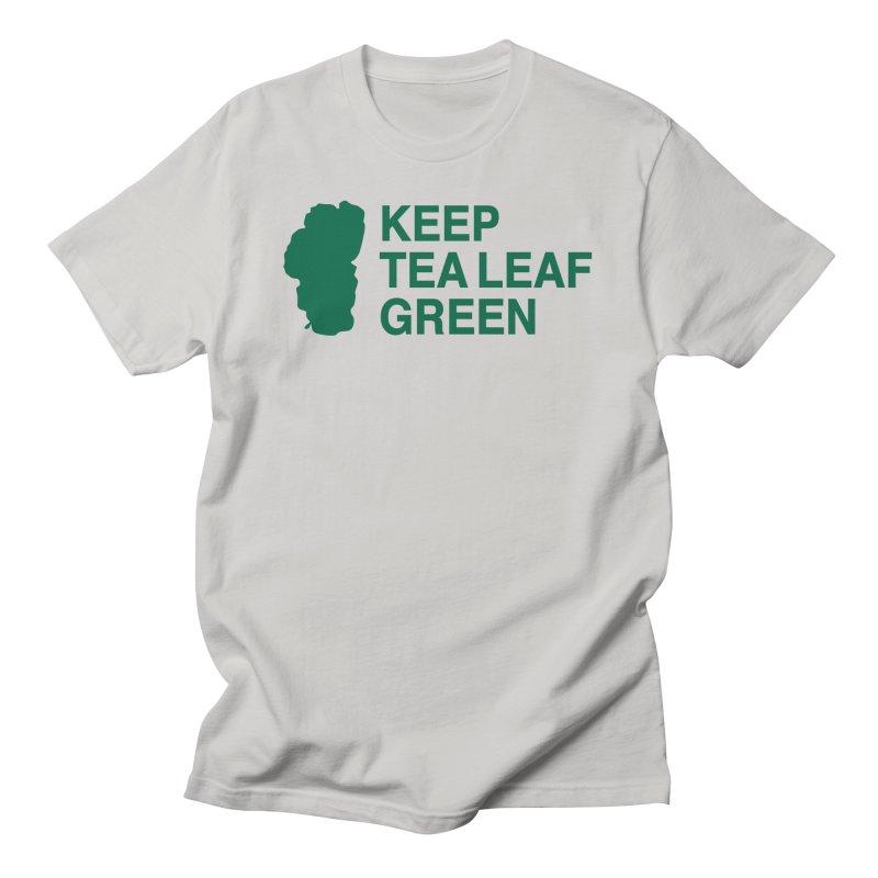 Keep Tea Leaf Green Men's T-Shirt by troublemuffin's Artist Shop