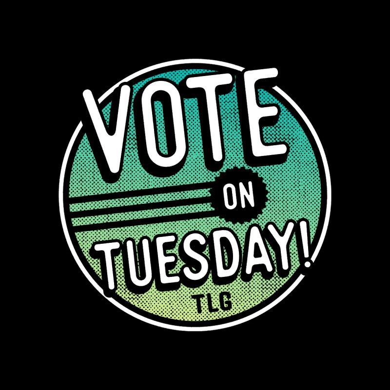 Vote on Tuesday Women's Tank by troublemuffin's Artist Shop