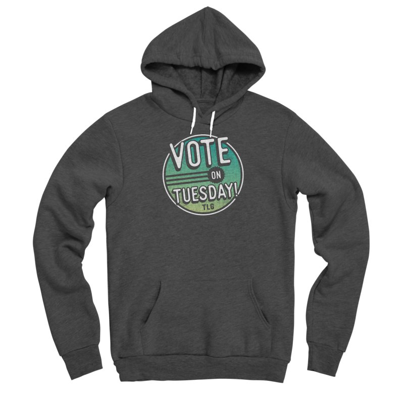 Vote on Tuesday Men's Pullover Hoody by troublemuffin's Artist Shop