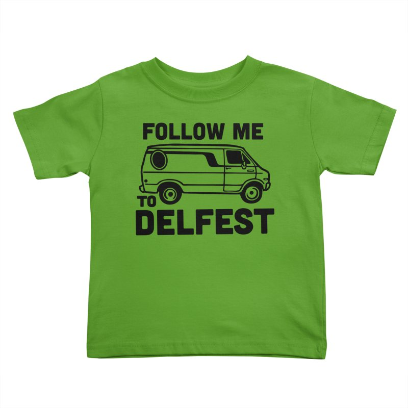 Follow Me to Delfest Kids Toddler T-Shirt by troublemuffin's Artist Shop
