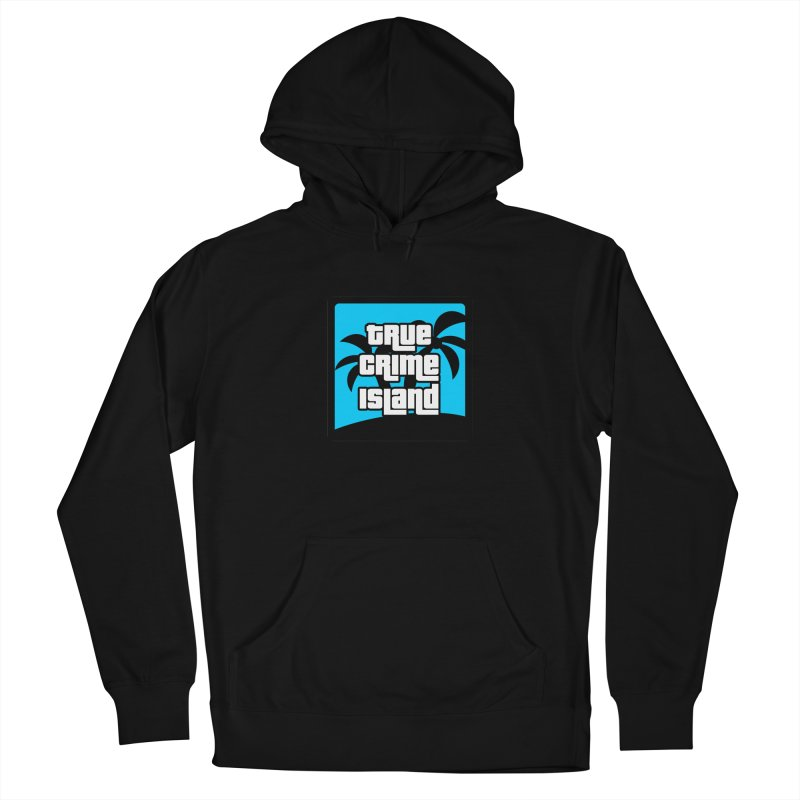 True Crime Island Logo Men's Pullover Hoody by True Crime Island's Artist Shop