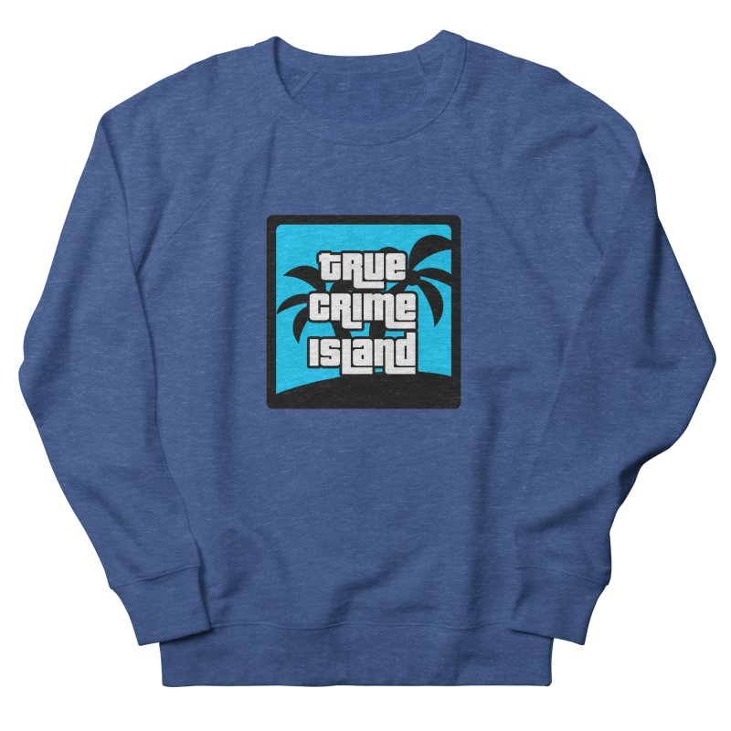 True Crime Island Logo Men's Sweatshirt by True Crime Island's Artist Shop