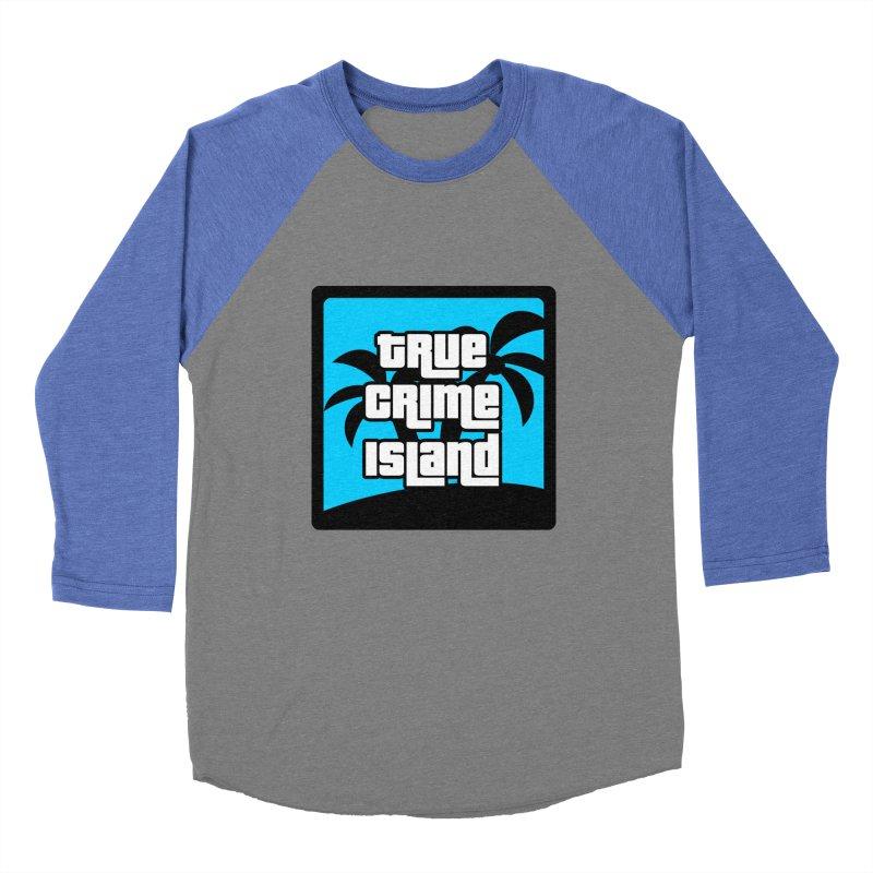 True Crime Island Logo Women's Baseball Triblend Longsleeve T-Shirt by True Crime Island's Artist Shop