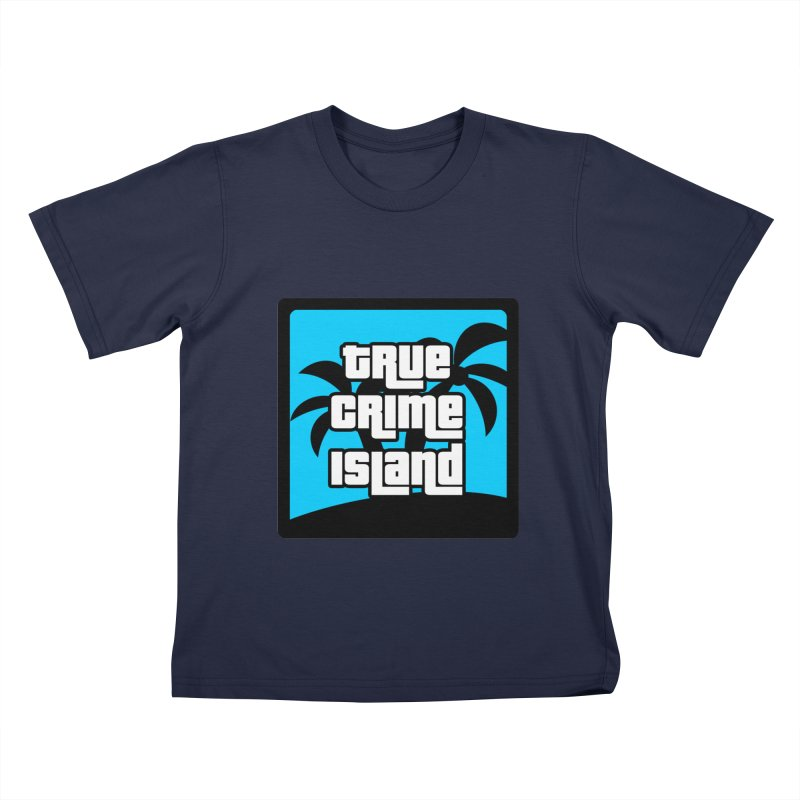 True Crime Island Logo Kids T-Shirt by True Crime Island's Artist Shop