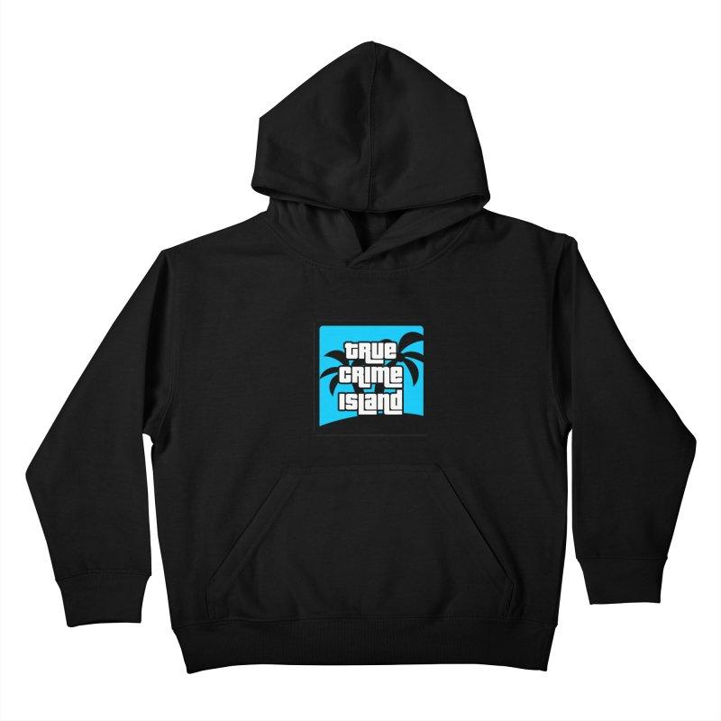 True Crime Island Logo Kids Pullover Hoody by True Crime Island's Artist Shop
