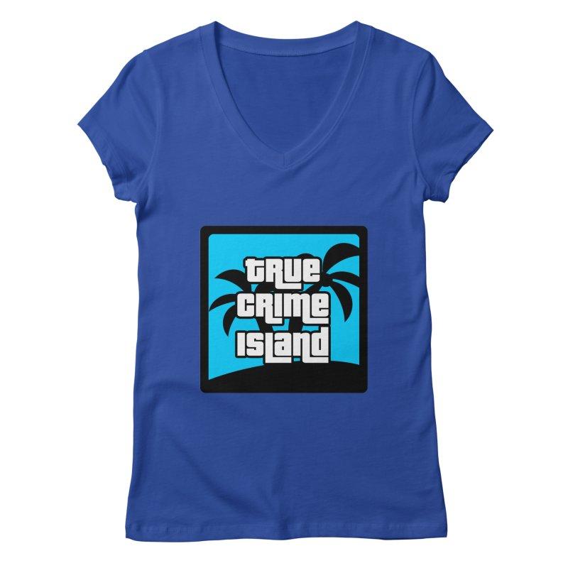 True Crime Island Logo Women's V-Neck by True Crime Island's Artist Shop