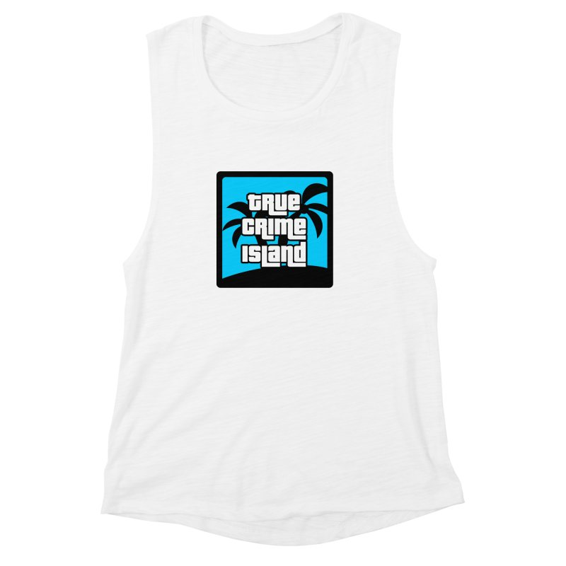 True Crime Island Logo Women's Muscle Tank by True Crime Island's Artist Shop
