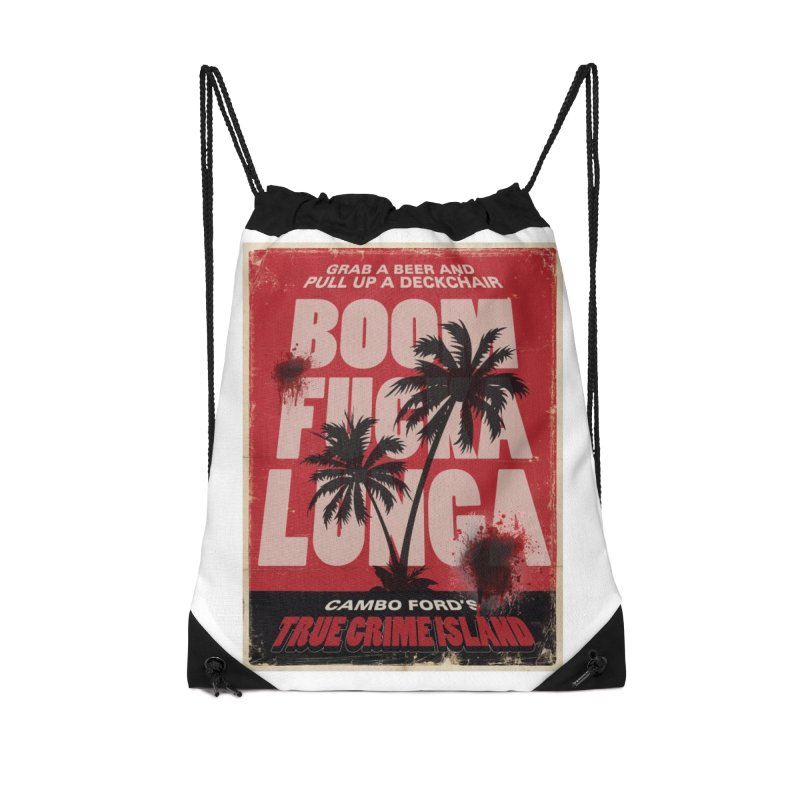 Boomf@ckalunga Swag Accessories Drawstring Bag Bag by True Crime Island's Artist Shop