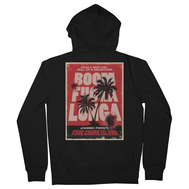 Boomf@ckalunga Swag Men's Zip-Up Hoody by True Crime Island's Artist Shop