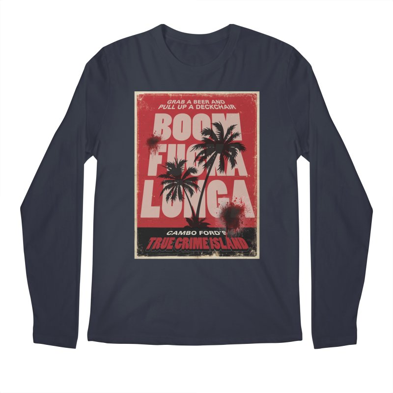 Boomf@ckalunga Swag Men's Longsleeve T-Shirt by True Crime Island's Artist Shop