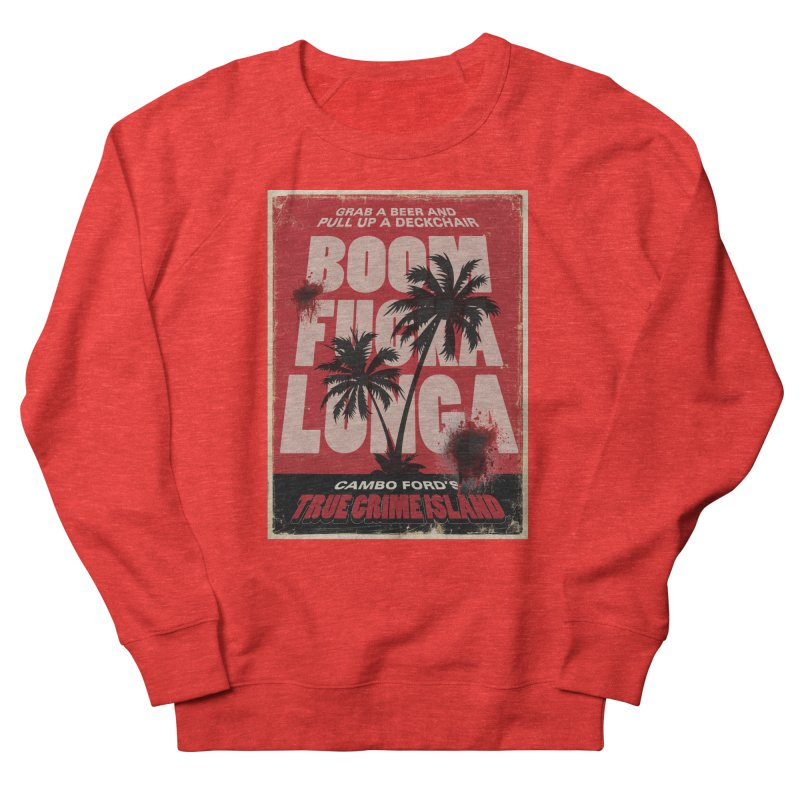 Boomf@ckalunga Swag Women's Sweatshirt by True Crime Island's Artist Shop