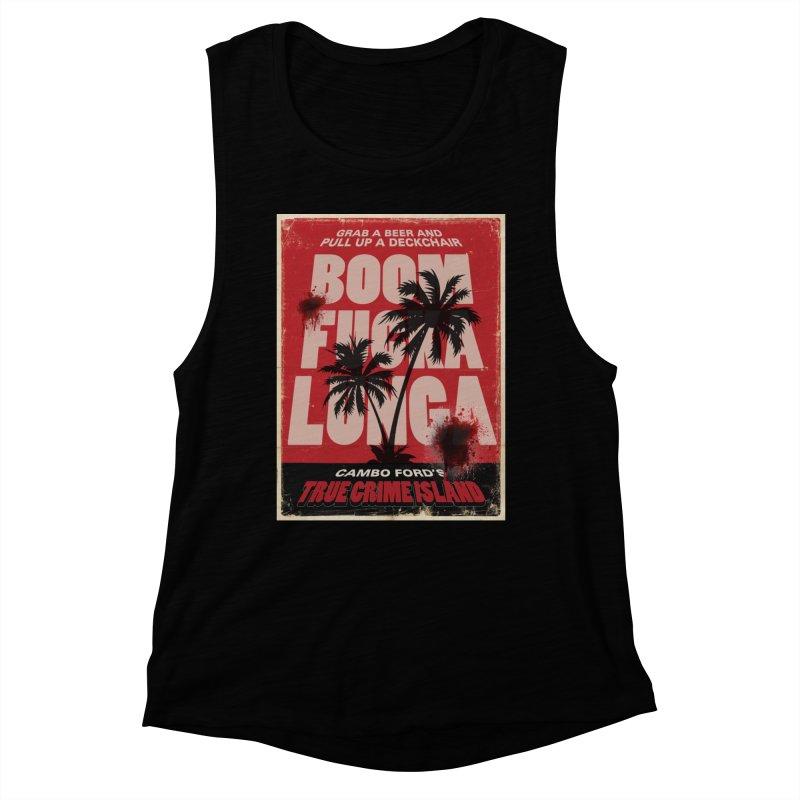 Boomf@ckalunga Swag Women's Tank by True Crime Island's Artist Shop